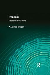 Phoenix: Fascism in Our Time