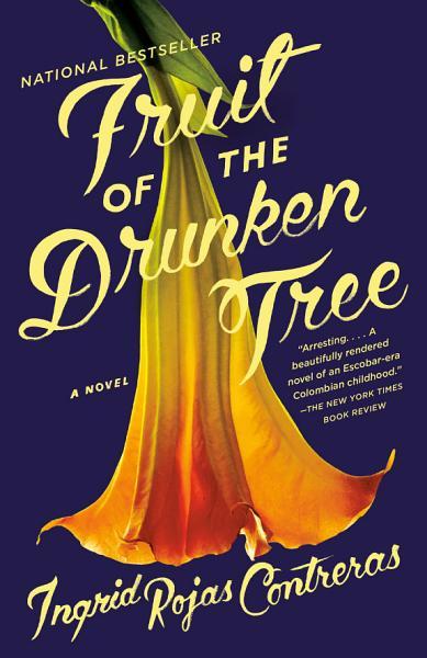 Download Fruit of the Drunken Tree Book