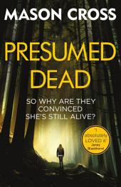 Presumed Dead: Carter Blake, Book 5