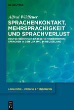Sprachenkontakt  Mehrsprachigkeit und Sprachverlust PDF