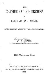 The Cathedral Churches of England and Wales: Their History, Architecture and Monuments
