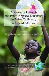 Advances in Special Education Research and Praxis in Selected Countries of Africa, Caribbean and the Middle East