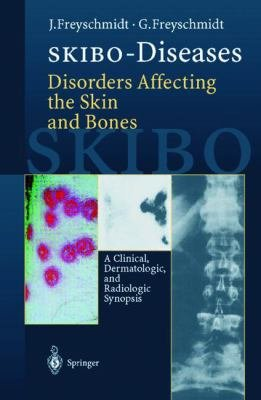 SKIBO Diseases Disorders Affecting the Skin and Bones