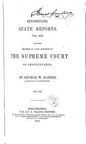 Pennsylvania State Reports: Volume 19