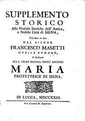 Supplemento storico alle notizie storiche dell'antica e nobile città di Siena