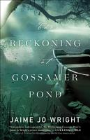 The Reckoning at Gossamer Pond PDF
