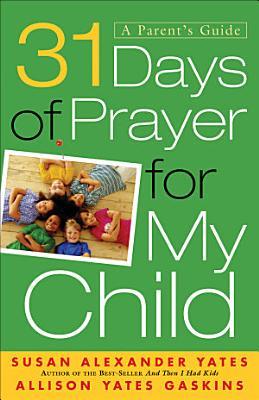 31 Days of Prayer for My Child PDF