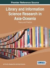 Library and Information Science Research in Asia Oceania  Theory and Practice PDF