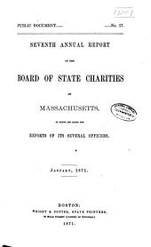 Annual Report of the Board of State Charities of Massachusetts: Volume 7