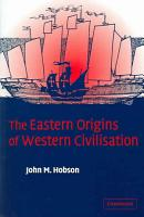 The Eastern Origins of Western Civilisation PDF