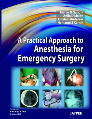 A Practical Approach to Anesthesia for Emergency Surgery PDF