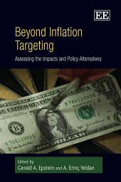 Beyond Inflation Targeting: Assessing the Impacts and Policy Alternatives