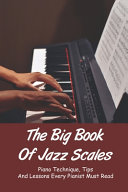 The Big Book Of Jazz Scales