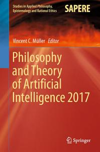 Philosophy and Theory of Artificial Intelligence 2017