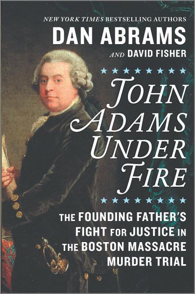 Download John Adams Under Fire Book