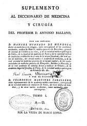 Suplemento al diccionario de medicina y cirugía del profesor D. Antonio Ballano: Volumen 1