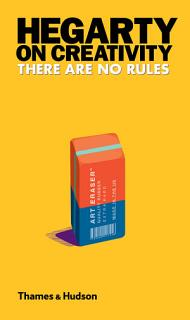 Hegarty on Creativity  There Are No Rules Book