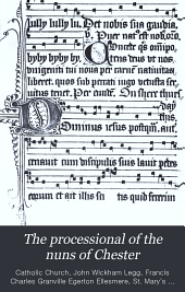The Processional of the Nuns of Chester: Volume 18