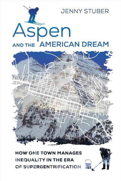 Download Aspen and the American Dream Book