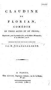 Claudine de Florian: comédie en trois actes et en prose