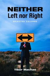 Neither Left nor Right: Selected Columns