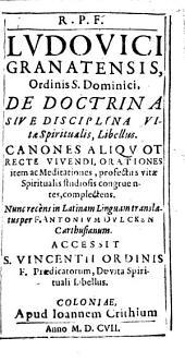De Doctrina Sive Disciplina Vitae Spiritualis, Libellus