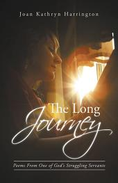 The Long Journey: Poems From One of God's Struggling Servants