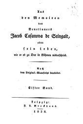 Aus den Memoiren des Venetianers Jacob Casanova de Seingalt oder sein Leben, wie er es zu Dux in Böhmen niederschrieb: Band 11