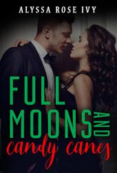 Full Moons and Candy Canes (Full Moons)