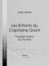 Les Enfants du Capitaine Grant: Voyage autour du monde
