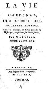 La Vie du Cardinal, Duc de Richelieu, Nouvelle Edition