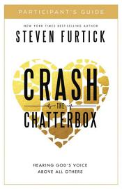 Crash The Chatterbox Participant S Guide