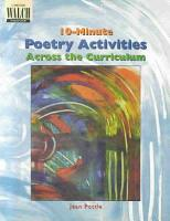 10 Minute Poetry Activities Across the Curriculum PDF