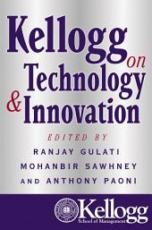 Kellogg on Technology & Innovation