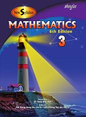 New Syllabus Mathematics Textbook 3: 6th Edition