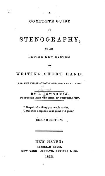 A Complete Guide to Stenography