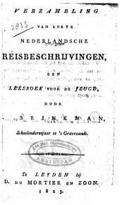 Verzameling van korte Nederlandsche reisbeschrijvingen: een leesboek voor de jeugd, Volume 1
