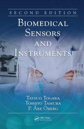 Biomedical Sensors and Instruments, Second Edition: Edition 2