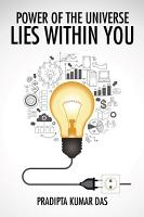 Power of the Universe Lies Within You PDF