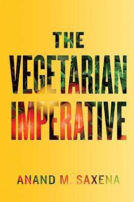 The Vegetarian Imperative PDF