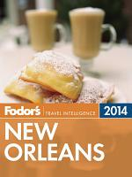 Fodor s New Orleans 2014 PDF