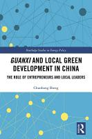Guanxi and Local Green Development in China PDF