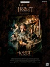 "I See Fire (from ""The Hobbit: The Desolation of Smaug""): Easy Piano Solo"