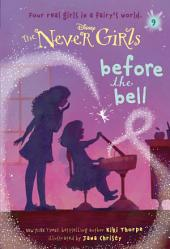 Never Girls #9: Before the Bell (Disney: The Never Girls)