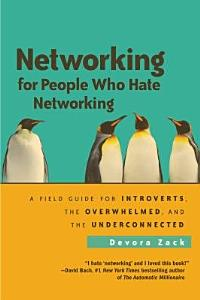 Networking for People Who Hate Networking Book