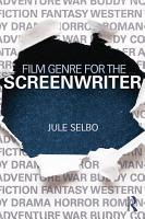Film Genre for the Screenwriter PDF