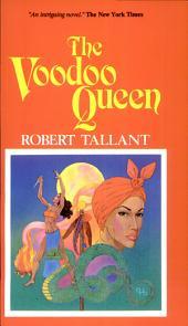The Voodoo Queen: A Novel