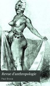 Revue d'anthropologie: Volume10