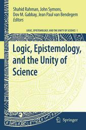 Logic, Epistemology, and the Unity of Science: Volume 1