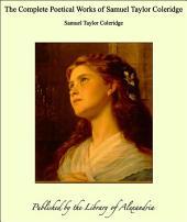 The Complete Poetical Works of Samuel Taylor Coleridge